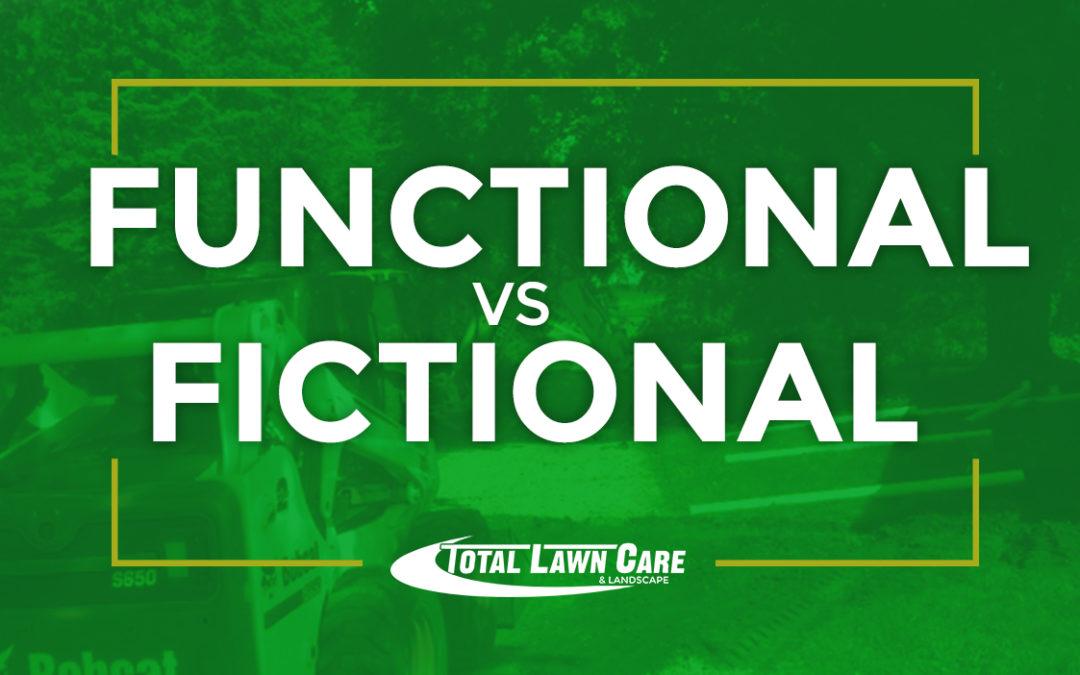 Functional vs. Fictional Landscape Series: Part 1